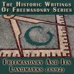 Freemasonry and Its Landmarks
