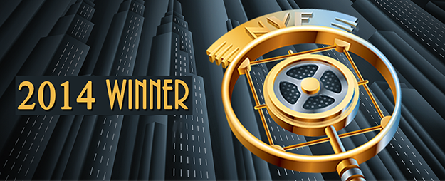 2014 NEW YORK FESTIVAL AWARDS Winner - Best Drama