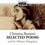 Christina Rossetti – Selected Poetry
