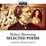 Robert Browning – Selected Poetry