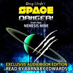 Space Danger_Part 2_Nemesis Mine
