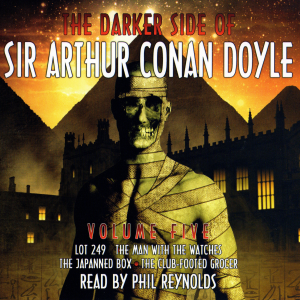 The Darker Side of Arthur Conan Doyle Vol.5
