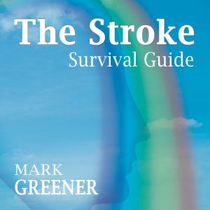 The Stroke Survival Guide 2000