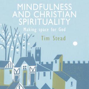 Mindfulness and Christian Spirituality 2000